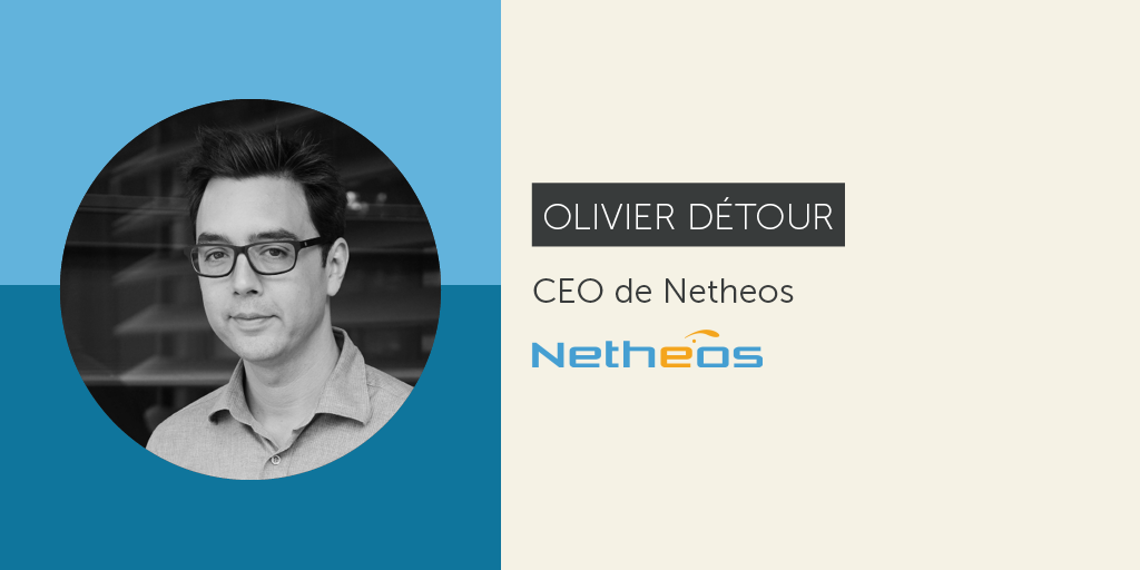 [Interview] Olivier Détour, CEO de Netheos, nouvelle startup accélérée Axeleo !
