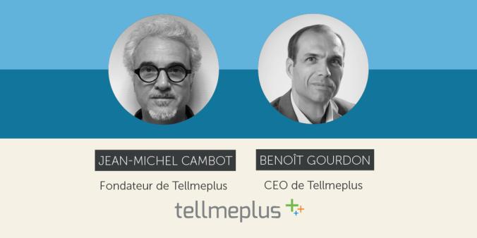 Création graphique mettant en avant les deux interviewés de tellmeplus Jean-Michel Cambot et Benoît Gourdon.